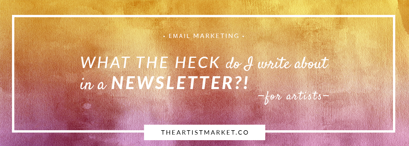 newsletter ideas for artists