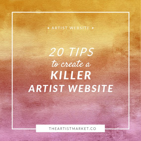 20 tips to build out artist website