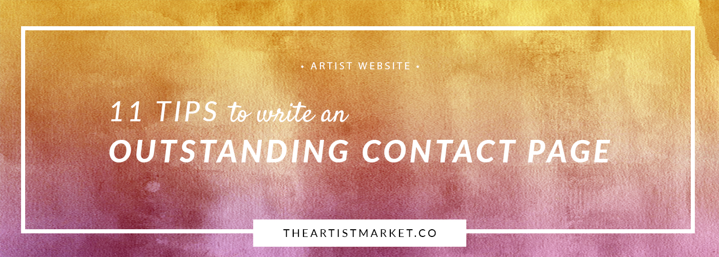 11 tips to write an outstanding contact page for your artist website