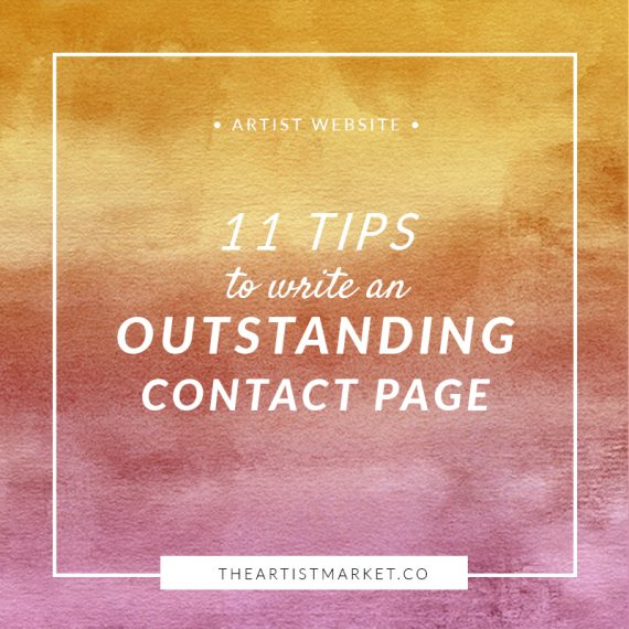 11 Tips to Write an Outstanding Contact Page for Artists « The Artist Market Co.