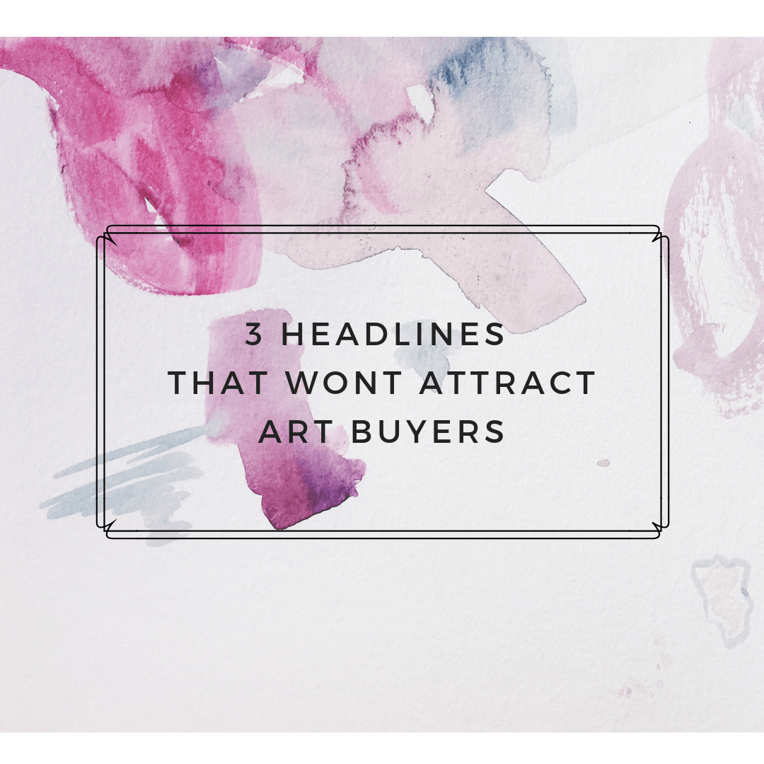 headlines to attract art buyers