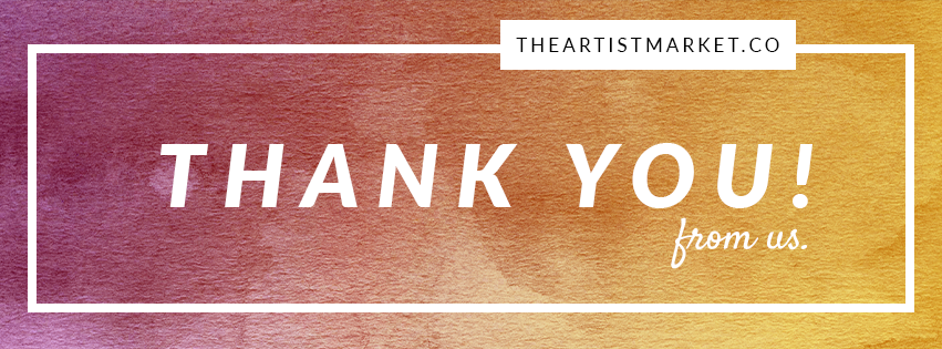 Thank you for subscribing to The Artist Market Co.