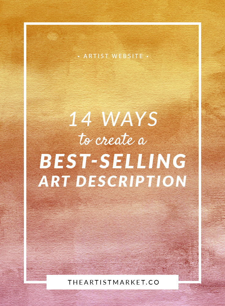 Learn to write a description that sells your art