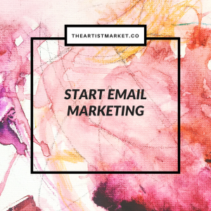 start email marketing for artists