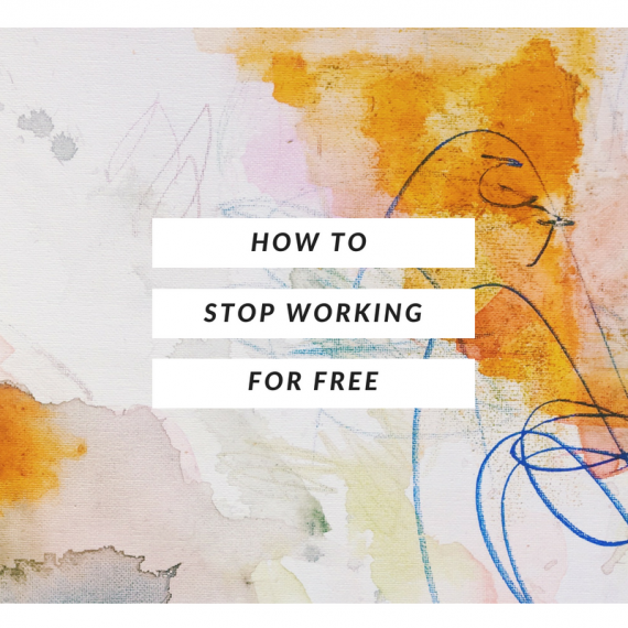 how to stop working for free for artists