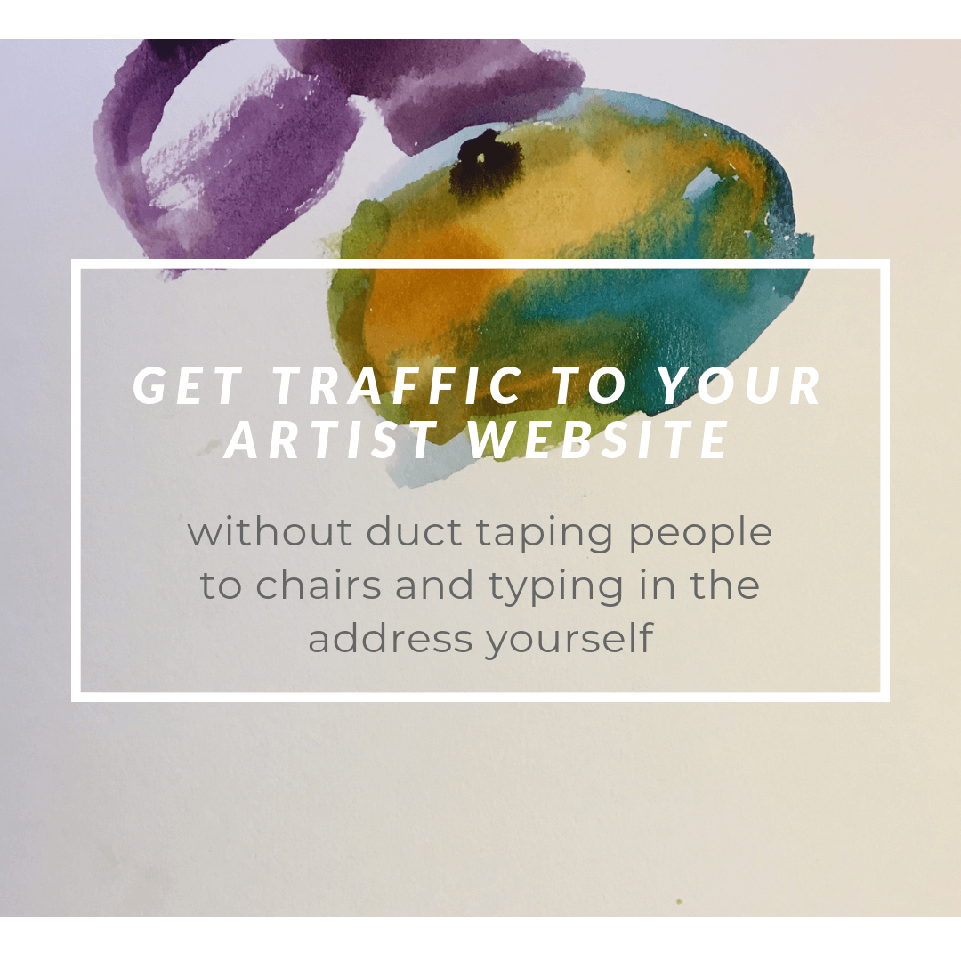 get traffic to your artist website