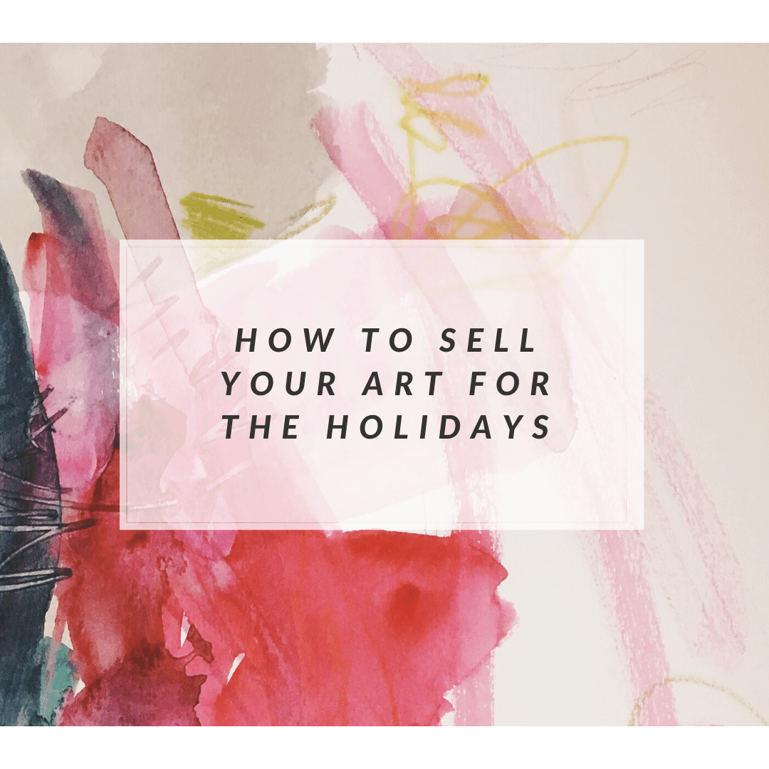 how to sell your art for christmas and the holidays
