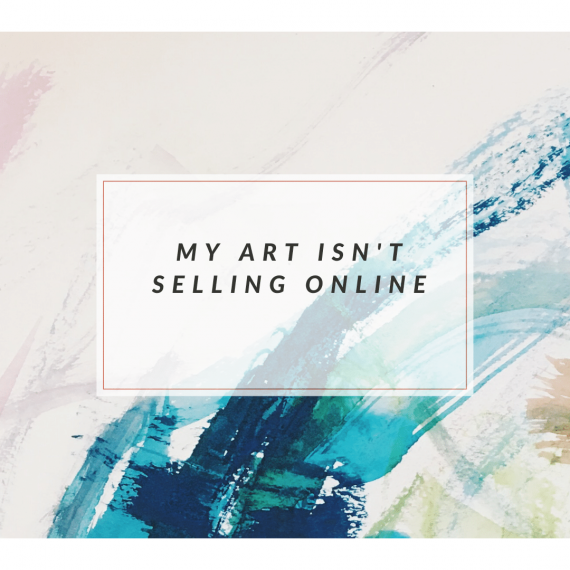 why isn't my art selling online