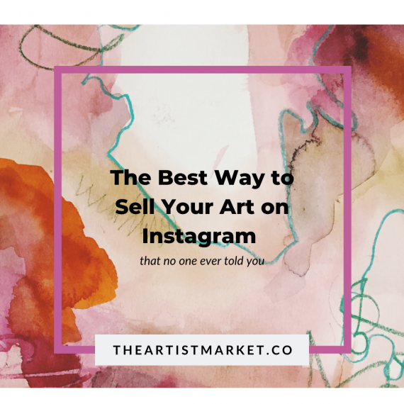 the best way to sell your art on Instagram